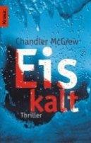 Chandler McGrew: Eiskalt