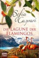 Sofia Caspari: Die Lagune der Flamingos