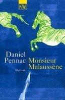 Daniel Pennac: Monsieur Mallaussène