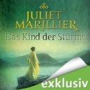 Juliet Marillier: Das Kind der Stürme