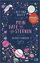 Bettina Belitz: Mein Date mit den Sternen. Blaues Funkeln