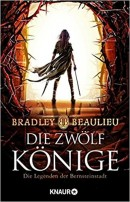 Bradley Beaulieu: Die Zwölf Könige