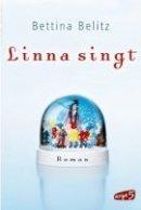 Bettina Belitz: Linna singt