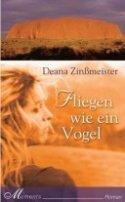 Deana Zinßmeister: Fliegen wie ein Vogel