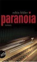 Robin Felder: Paranoia