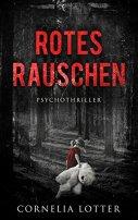 Cornelia Lotter: Rotes Rauschen