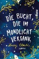 Lucy Clarke: Die Bucht, die im Mondlicht versank