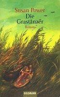 Susan Power: Die Grastänzer
