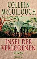Colleen McCullough: Insel der Verlorenen
