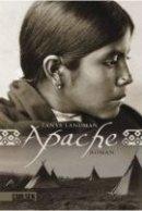 Tanya Landman: Apache