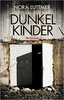 Nora Luttmer: Dunkelkinder