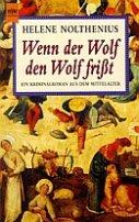 Helene Nolthenius: Wenn der Wolf den Wolf frißt