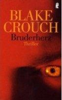 Blake Crouch: Bruderherz