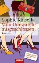 Sophie Kinsella: Vom Umtausch ausgeschlossen