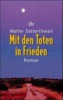 Walter Satterthwait: Mit den Toten in Frieden