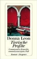 Donna Leon: Tierische Profite