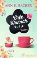Ann E. Hacker: Café Hannah 1