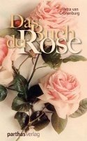 Petra van Cronenburg: Das Buch der Rose