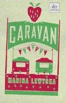 Marina Lewycka: Caravan