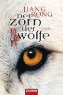 Jiang Rong, Lü Jiamin: Der Zorn der Wölfe