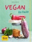 Martin Kintrup: Vegan für Faule