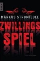 Markus Stromiedel: Zwillingsspiel