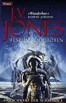 J. V. Jones: Festung der toten Augen