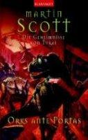 Martin Scott: Orks ante Portas