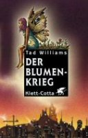 Tad Williams: Der Blumenkrieg