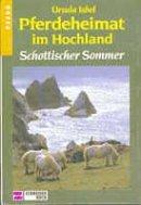 Ursula Isbel: Schottischer Sommer
