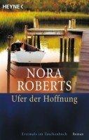 Nora Roberts: Ufer der Hoffnung