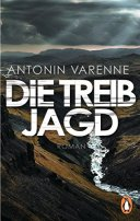 Antonin Varenne: Die Treibjagd