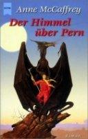 Anne McCaffrey: Der Himmel über Pern