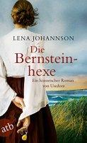Lena Johannson: Die Bernsteinhexe