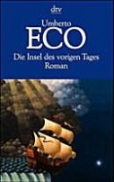 Umberto Eco: Die Insel des vorigen Tages