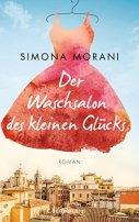 Simona Morani: Der Waschsalon des kleinen Glücks