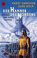 Harry Harrison, John Holm: Der Hammer des Nordens