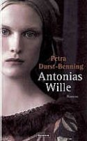 Petra Durst-Benning: Antonias Wille