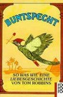 Tom Robbins: Buntspecht