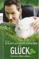 Eckart von Hirschhausen: Glück kommt selten allein ...