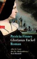 Patricia Finney: Glorianas Fackel