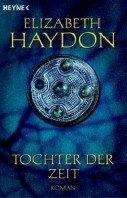 Elizabeth Haydon: Tochter der Zeit