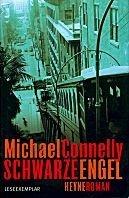 Michael Connelly: Schwarze Engel