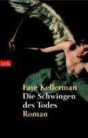 Faye Kellerman: Die Schwingen des Todes