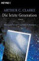 Arthur C. Clarke: Die letzte Generation