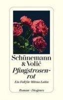 Christian Schünemann, Jelena Volic: Pfingstrosenrot