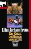 Lilian Jackson Braun: Die Katze, die Berge versetzte