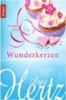 Anne Hertz: Wunderkerzen