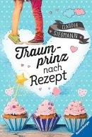 Claudia Siegmann: Traumprinz nach Rezept