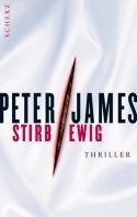 Peter James: Stirb ewig